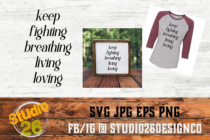 Keep Fighting - Suicide Prevention - SVG PNG EPS