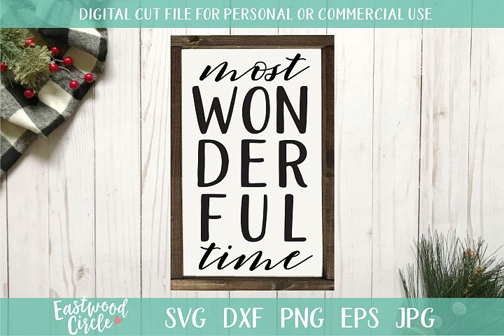 Most Wonderful Time - A Christmas SVG Cut File
