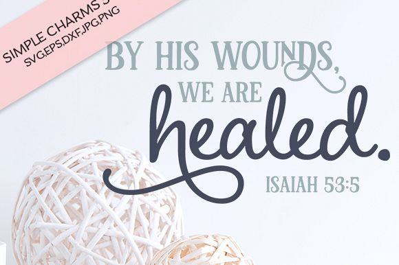 By His Wounds We Are Healed cut file