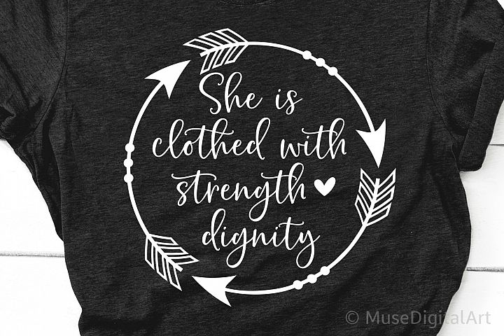 She is Clothed with Strength and Dignity Svg, Scripture Svg