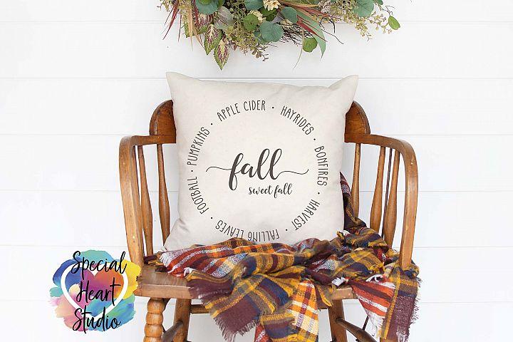 Fall Sweet Fall SVG - Home decor, sign, pillow cut file