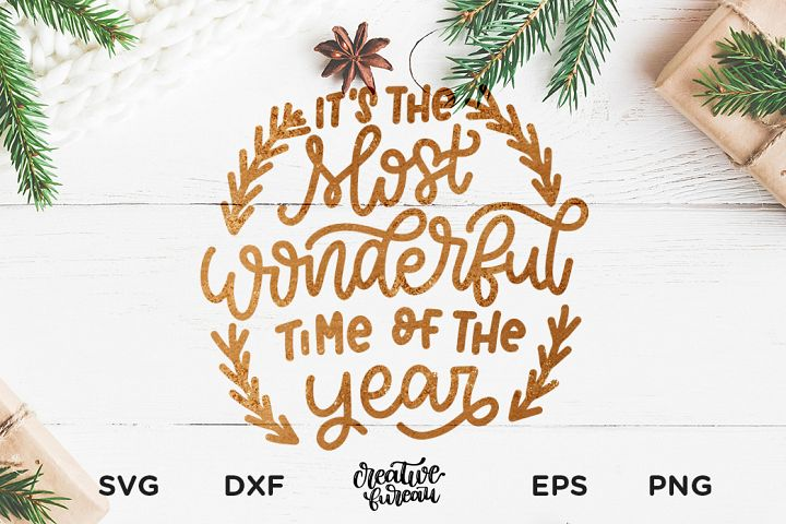 Its The Most Wonderful Time Of The Year SVG, Christmas SVG