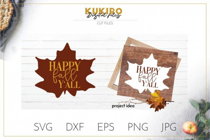 Happy Fall Yall SVG Cut file - Thanksgiving SVG