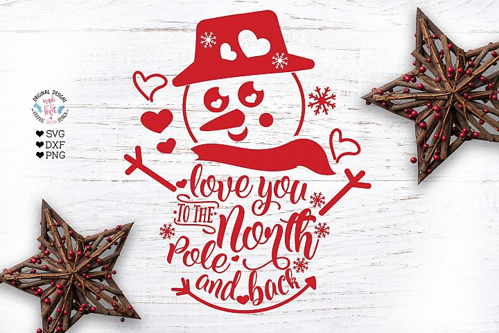 Love you to North Pole and Back Cut File