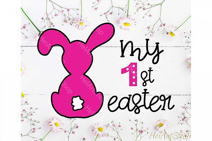 My First Easter svg, Baby easter svg, 1st easter svg