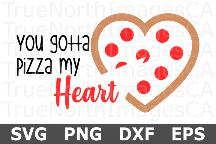 Pizza My Heart - A Valentine SVG Cut File