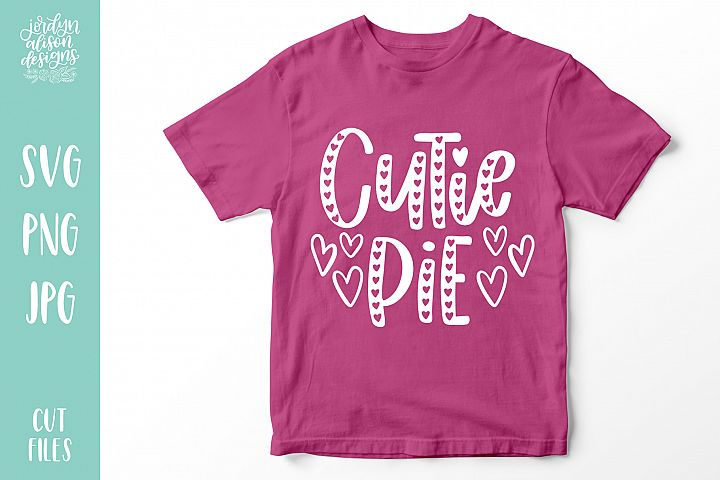 Cutie Pie, 2 Valentines Love SVG Cut Files