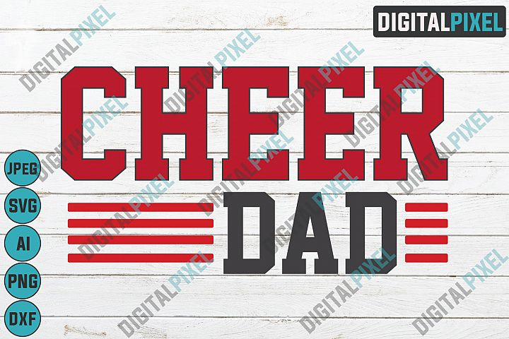 Cheer Dad SVG Cheerleader SVG PNG DXF Circut Cut Silhouette