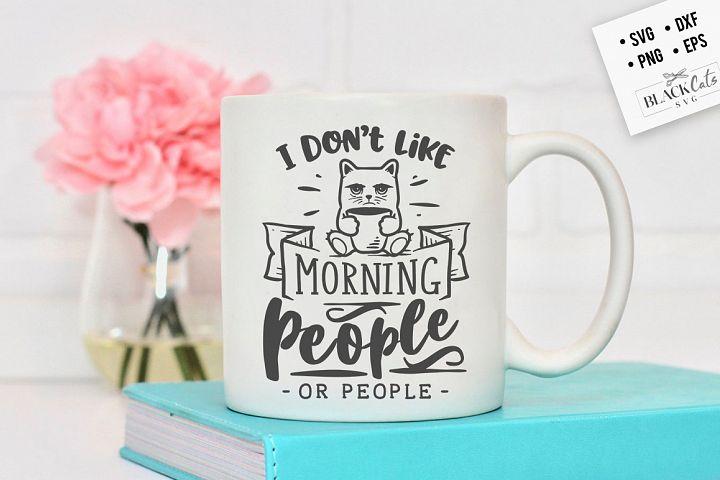 I dont like morning people - cat SVG