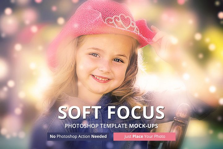 Soft Focus Photoshop Mock-ups