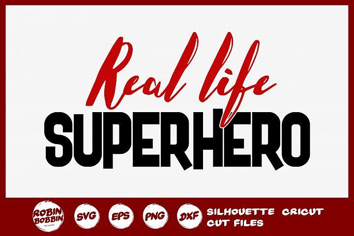 Real Life Superhero SVG - Firefighter SVG