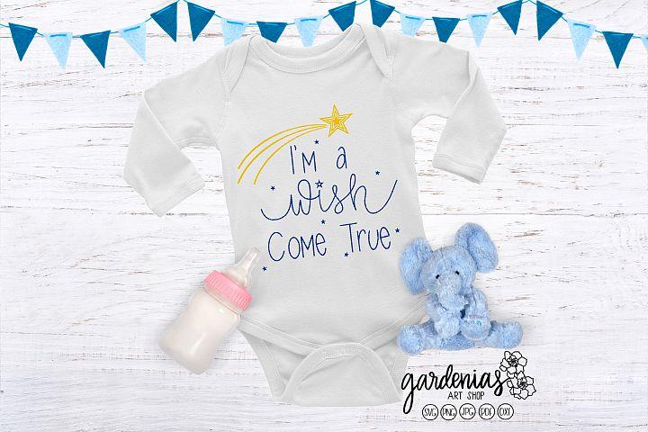 Im A Wish Come True SVG | Pregnancy Announcement | Newborn