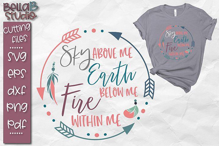 Boho SVG File, Sky, Earth, Fire, Tribal, Feathers, Wild Free