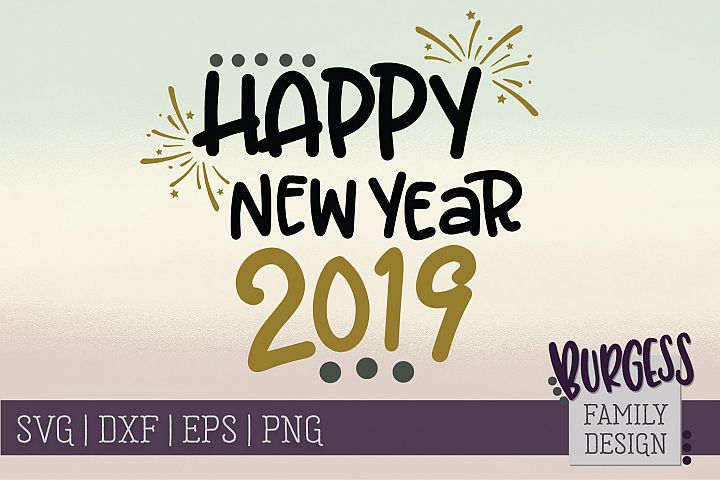 Happy New Year 2019 | SVG DXF EPS PNG