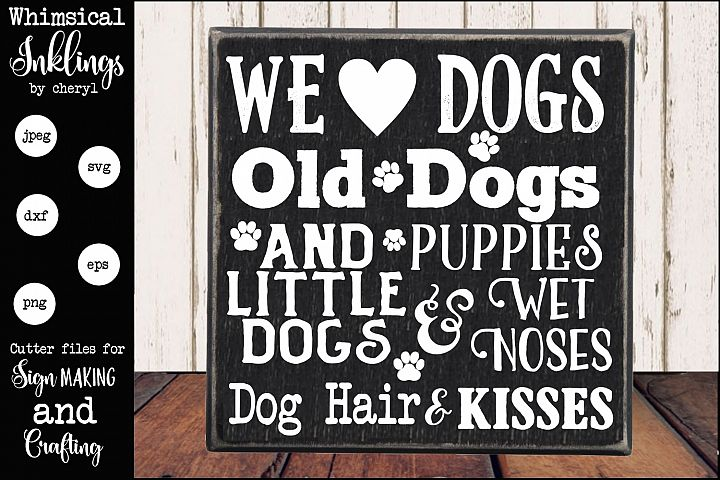 We Love Dogs SVG