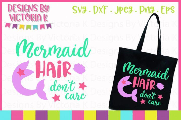 Mermaid hair dont care SVG Cut File