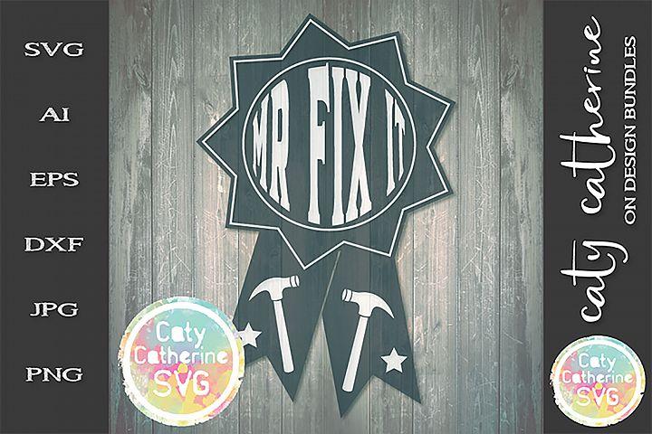 Mr Fix It Fathers Day Award SVG Cut File