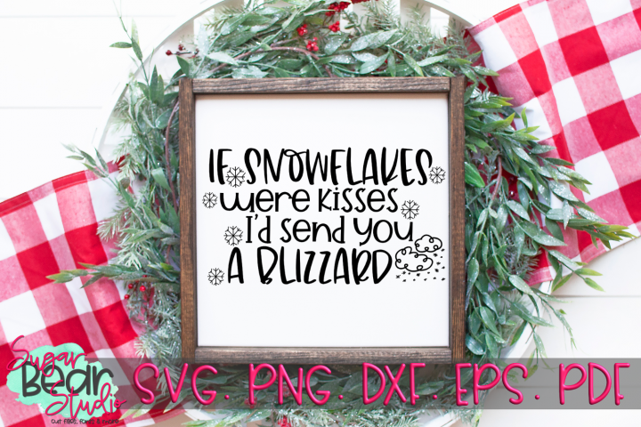 If Snowflakes Were Kisses - A Winter SVG