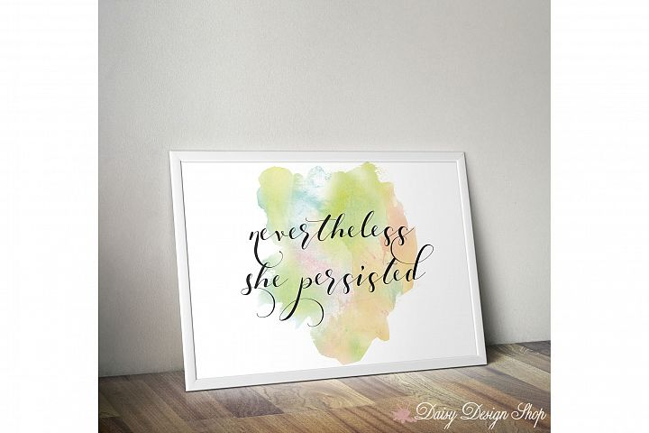 Art Print - Nevertheless She Persisted - 8x10 Printable