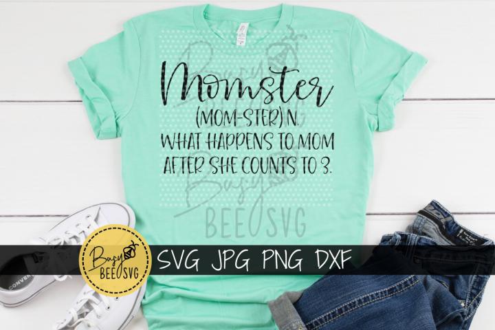 Momster funny mom parenting humor SVG PNG DXF Cut file