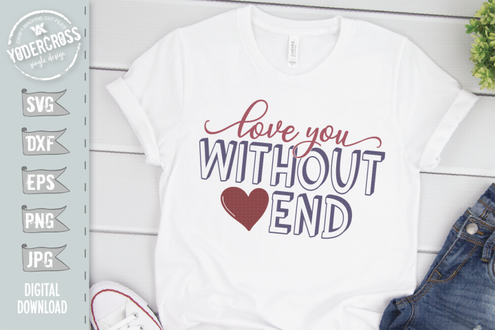 Love You Without End SVG