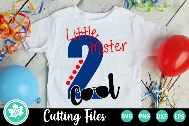 Little Mister Two Cool - A Second Birthday SVG Cut File