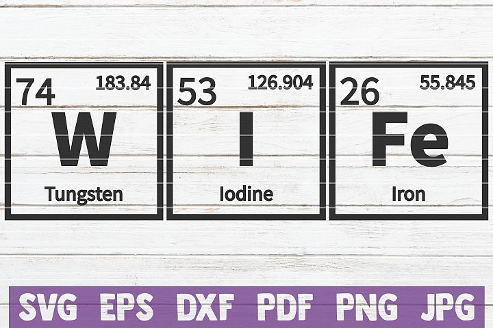 Wife Periodic Table SVG Cut File | commercial use