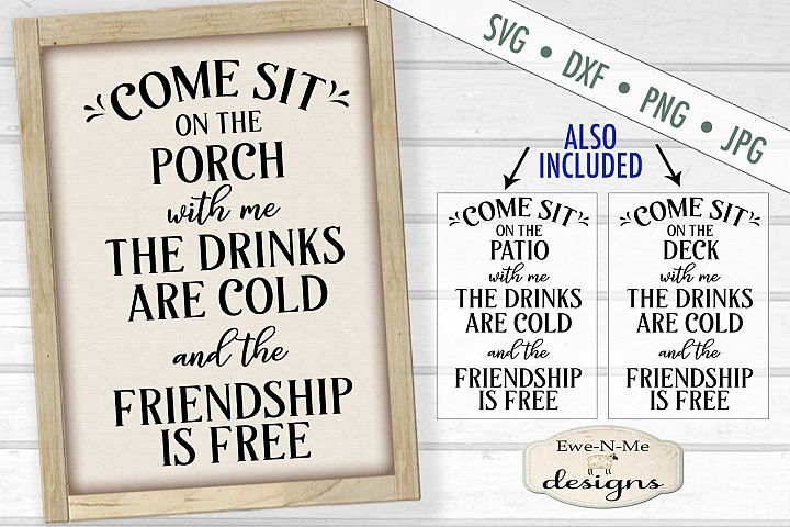 Sit On The Porch With Me - Patio Deck - SVG DXF Files