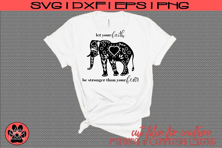 Doodle Elephant - Let your Faith be Stronger than your Fear