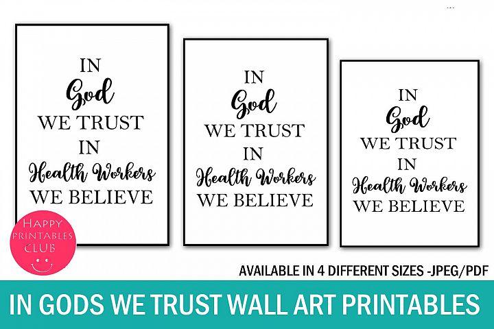 In God We Trust Health Workers We Believe Wall Art Printable