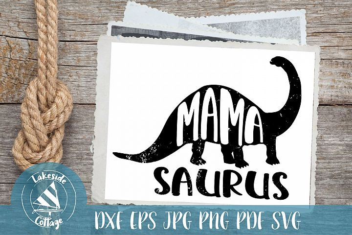 MAMASAURUS svg - dinosaur mom decal - mom dinosaur svg dxf