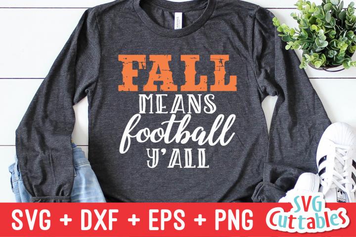 Fall Means Football | Football Cut File