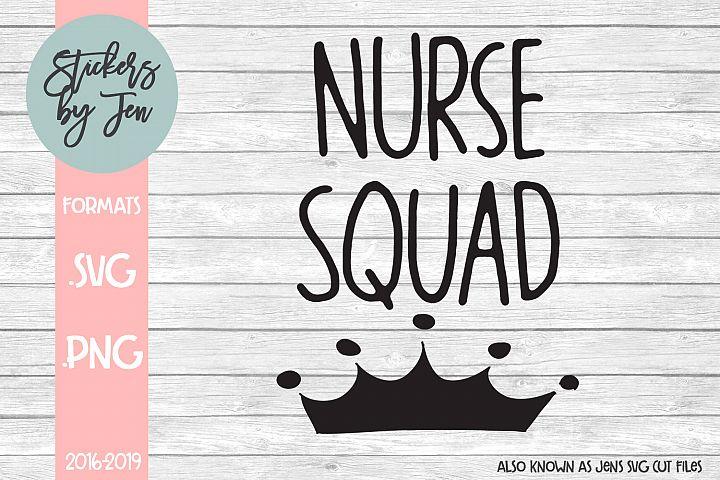 Nurse Squad SVG Cut File