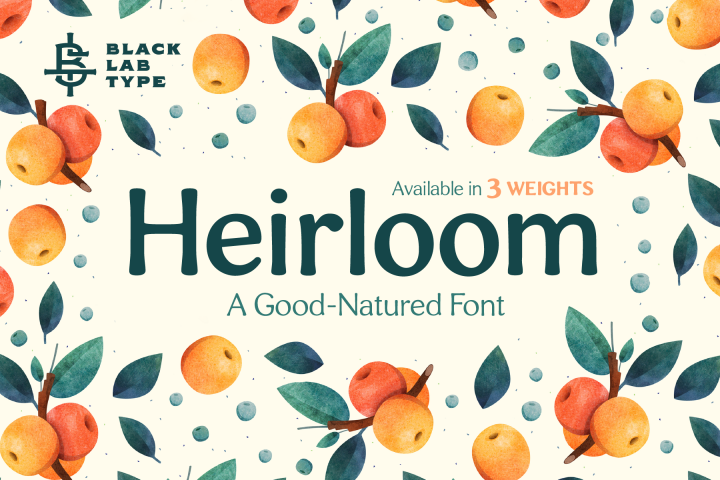 Heirloom - A Good-Natured Font