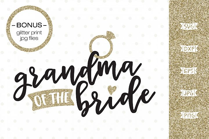 Grandma of the Bride SVG file