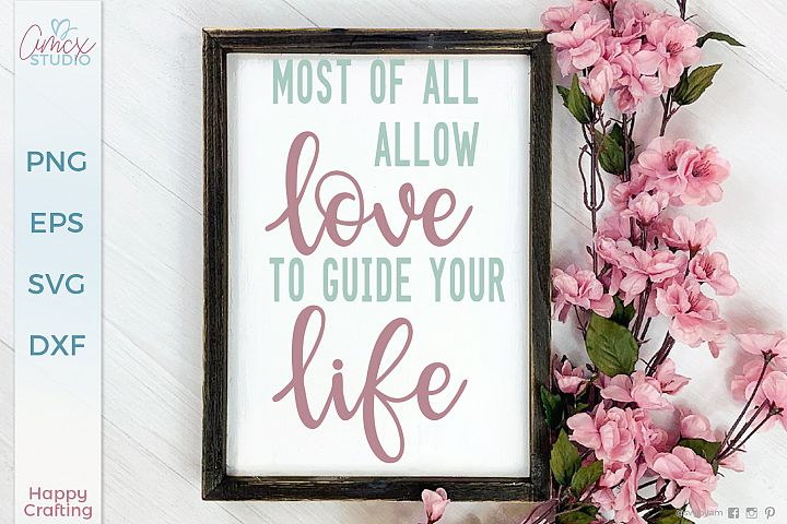 Allow Love To Guide You