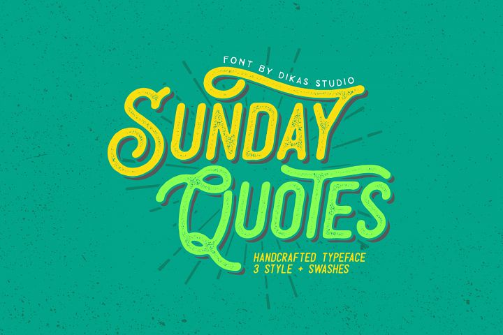 Sunday Quotes - 3 Font Styles