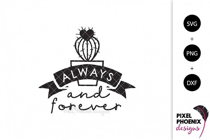 Always and Forever - Cactus SVG