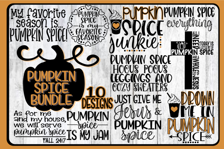 Pumpkin Spice Bundle Vol. 3 - 10 Designs - SVG DXF PNG EPS