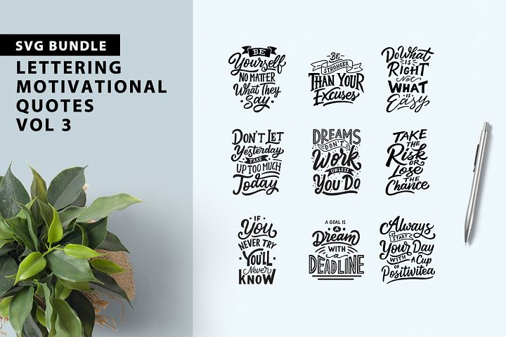 Lettering Motivational Quotes SVG Bundle Vol 3