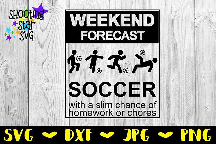 Weekend Forecast Soccer - Soccer SVG - Sports SVG