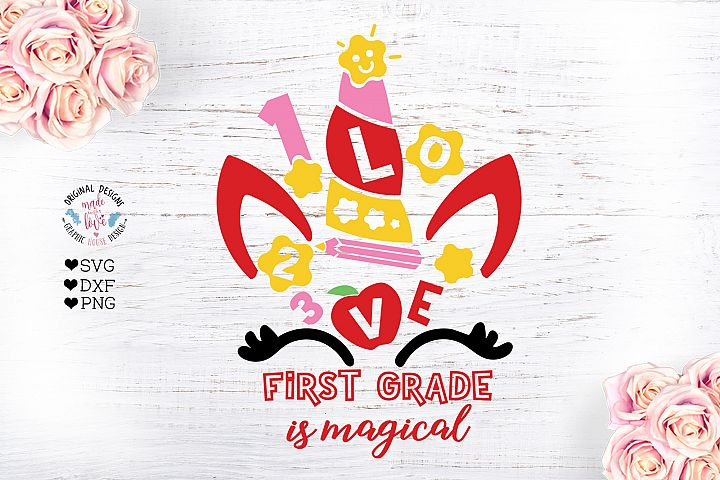 First Grade Unicorn, First Grade is Magical Cut File