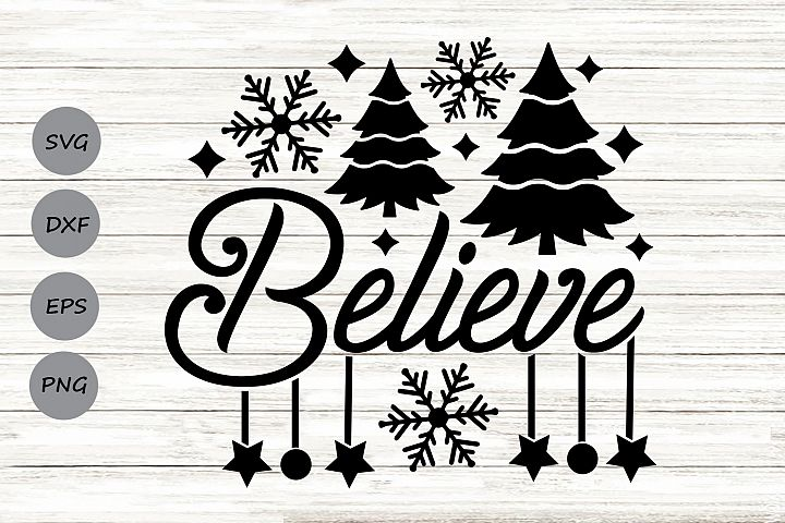 Believe Svg, Christmas Svg, Believe Christmas Svg.