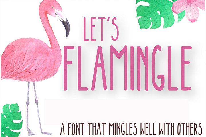 LETS FLAMINGLE FONT