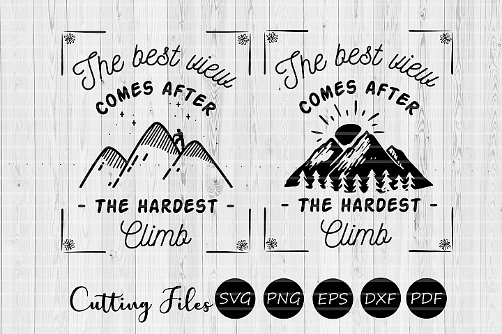 The best view comes after| SVG cut file | Motivational |