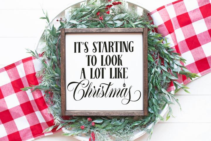 Christmas SVG - Its Starting to Look a Lot Like Christmas