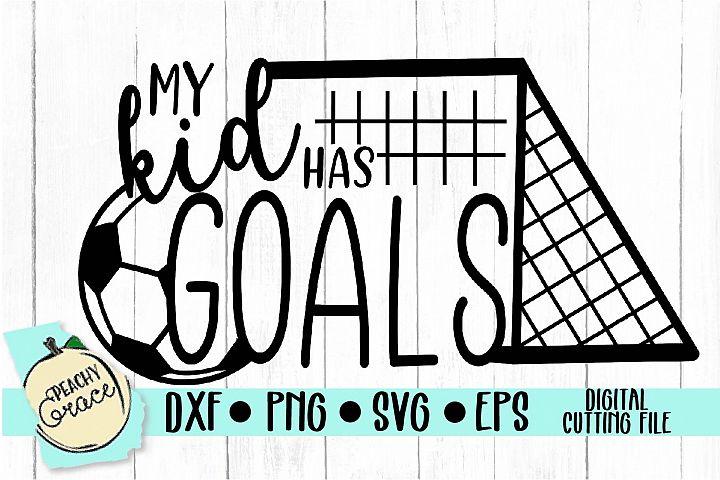 My Kid Has Goals SVG