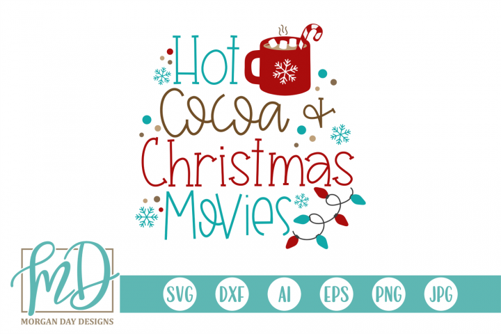 Hot Cocoa and Christmas Movies SVG