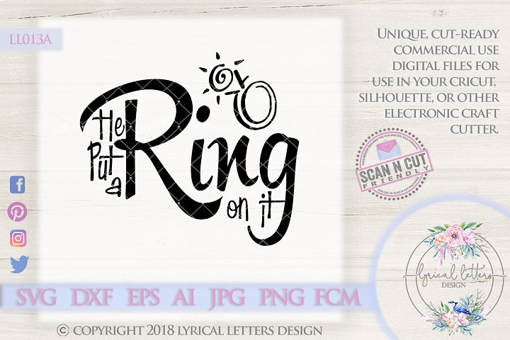 He Put a Ring On It Engagement SVG Cut File LL013 A