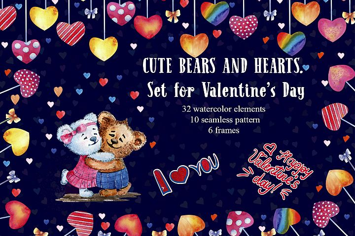LOVELY BEARS AND HEARTS. Watercolor set for Valentines Day